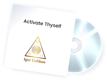 Activate Thyself