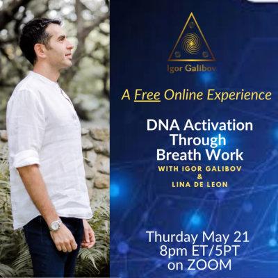 DNA ACTIVATION THROUGH BREATH WORK