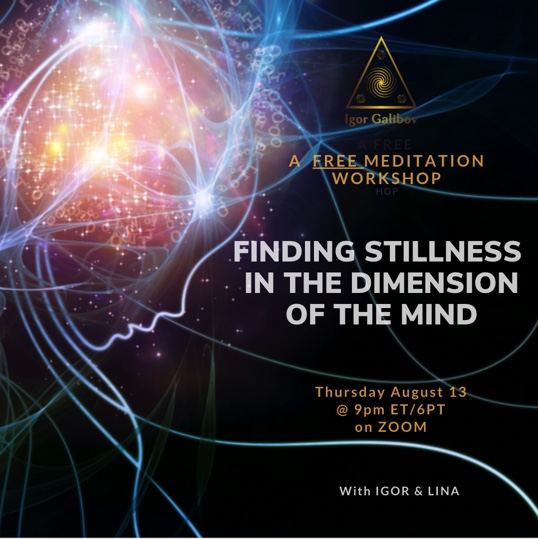 Finding Stillness in the Dimension of the Mind